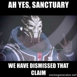 Ah, Yes, Reapers - AH YES, SANCTUARY WE HAVE DISMISSED THAT CLAIM