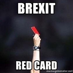 red card asshole - brexit red card