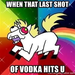 Lovely Derpy RP Unicorn - When that last shot Of vodka hits u