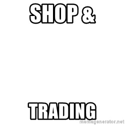 Blank Template - SHOP & trADING