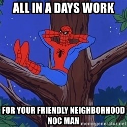 Spiderman Tree - all in a days work for your friendly neighborhood noc man