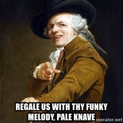 Joseph Ducreaux -  regale us with thy funky melody, Pale knave