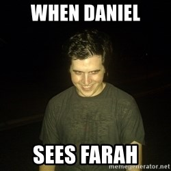 Rapist Edward - WHEN DANIEL SEES FARAH