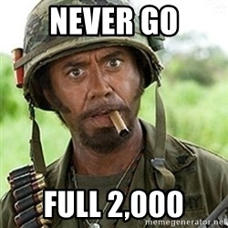 Tropic Thunder Downey - Never go Full 2,000