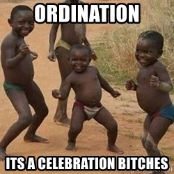 Dancing african boy - Ordination Its a celebratioN bitches
