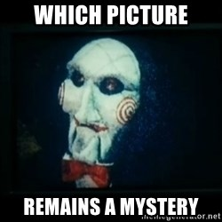 SAW - I wanna play a game - which picture remains a mystery