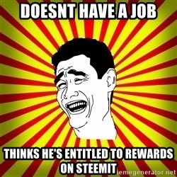 Yao Ming trollface - doesnt have a job thinks he's entitled to rewards on steemit