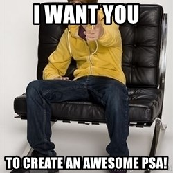 Justin Bieber Pointing - I want you TO CREATE AN AWESOME PSA!