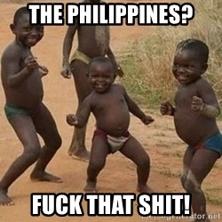 Dancing african boy - The Philippines? Fuck that shit!