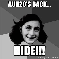 Anne Frank Lol - auh20's back... HIDE!!!