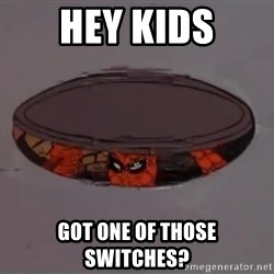 Spiderman in Sewer - hey kids got one of those switches?