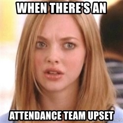 OMG KAREN - when there's an attendance team upset