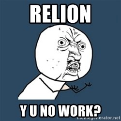 y u no work - RELION Y U NO WORK?