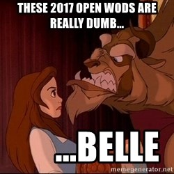 BeastGuy - These 2017 open wods are really dumb...       ...belle