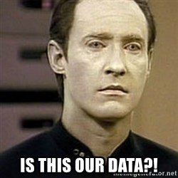 Star Trek Data -  is this our data?!