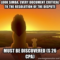 porcodioooooooooo - look simba, every document critical to the resolution of the dispute  must be discovered (s 26 CPA)