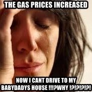 Crying lady - The Gas prices increased Now i cant drive to my babydadys house !!!?Why !?!?!?!?!