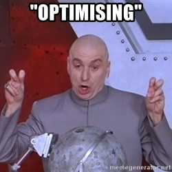 "Dr. Evil Air Quotes - ""optimising"""