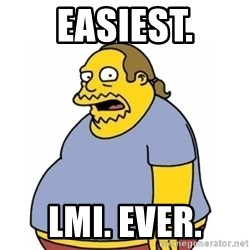 Comic Book Guy Worst Ever - Easiest. LMI. Ever.