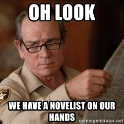Tommy Lee Jones  - oh look we have a novelist on our hands