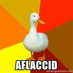 Technologically Impaired Duck -  AFLACCID