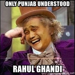 yaowonkaxd - only Punjab understood Rahul Ghandi