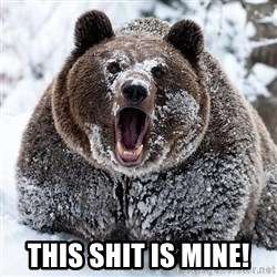 Clean Cocaine Bear -  THIS SHIT IS MINE!
