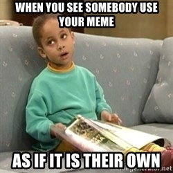 Olivia Cosby Show - When you see somebody use your meme As if it is their own