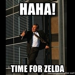 HAHA TIME FOR GUY - HAHA! TIME FOR ZELDA