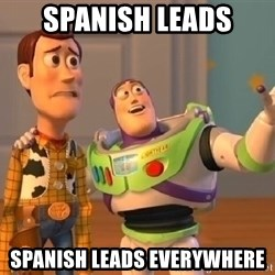 buzz lightyearr - SPANISH LEADS SPANISH LEADS EVERYWHERE