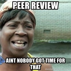 sweet brown ios - Peer review Aint nobody got time for that