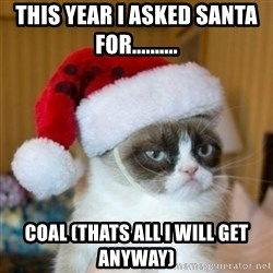 Grumpy Cat Santa Hat - this year i asked santa for.......... coal (thats all i will get anyway)