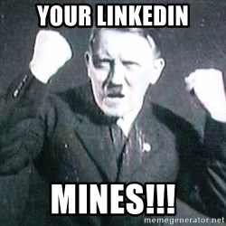 Successful Hitler - YOUR LINKEDIN MINES!!!