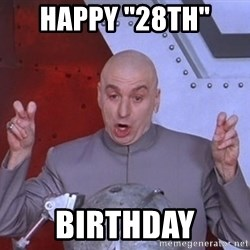 """Dr. Evil Air Quotes - Happy """"28th""""  Birthday"""