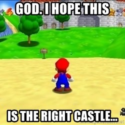 Mario looking at castle - God. I hope this is the right castle...