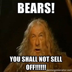 Gandalf You Shall Not Pass - BEARS! YOU SHALL NOT SELL OFF!!!!!!
