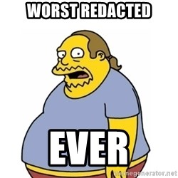 Comic Book Guy Worst Ever - worst redacted Ever
