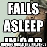 Jack Sparrow Reaction - Falls asleep in car                                                                                   Driving Under the influence