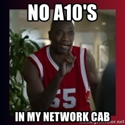 Dikembe Mutombo - No A10's In my network cab