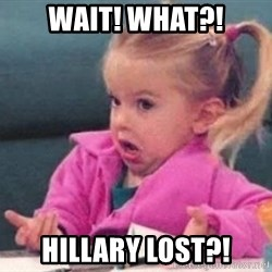 good luck charlie 09876543 - Wait! What?! Hillary lost?!