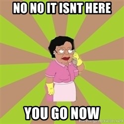 Consuela Family Guy - No No It isnt here you go now