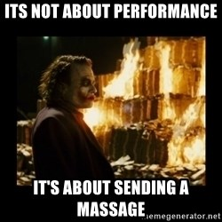 Not about the money joker - Its not about performance It's about sending a massage