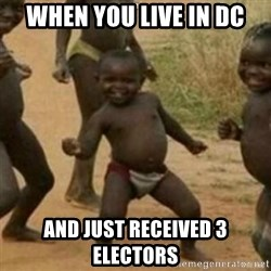 Black Kid - When you live in DC and just received 3 electors