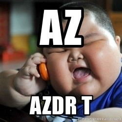 fat chinese kid - az azdr t