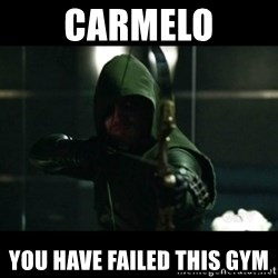 YOU HAVE FAILED THIS CITY - CARMELO YOU HAVE FAILED THIS GYM