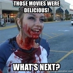 Scary Nympho - ThOse Movies were delicious! What's Next?