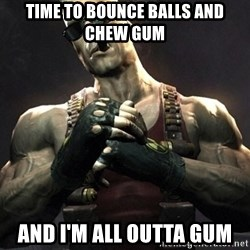 Duke Nukem Forever - TIME TO BOUNCE BALLS AND CHEW GUM AND I'M ALL OUTTA GUM