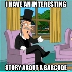 buzz killington - I have an interesting Story about a barcode