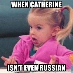good luck charlie 09876543 - when catherine isn't even russian