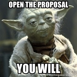 Yodanigger - Open The Proposal You Will